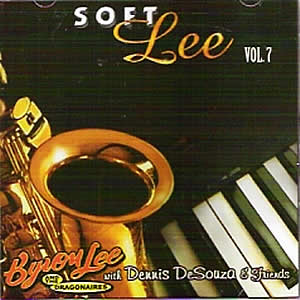 Byron Lee and the Dragonaires instrumental CD, Soft Lee Vol. 7.  Caribbean music, Jamaican Music.