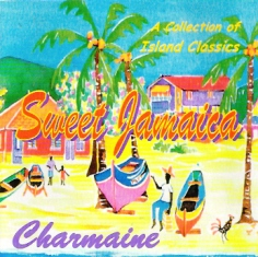 SWEET JAMAICA CD/ CHARMAINE
