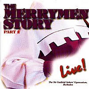 THE MERRYMEN STORY LIVE PT. 1 -- THE MERRYMEN CD 